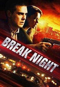 Break Night - Poster / Capa / Cartaz - Oficial 1