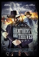 Os Renegados (Heathens and Thieves)