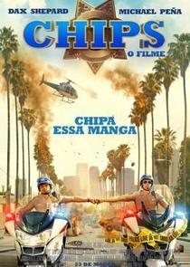CHiPs - O Filme - Poster / Capa / Cartaz - Oficial 1