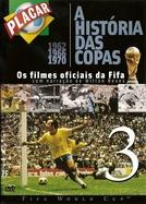 A História das Copas os Filmes Oficiais da Fifa 3 (The Legend of the Fifawordcup 1930 - 1998)