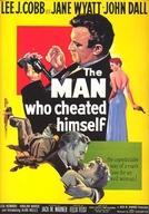 Por Uma Mulher Má (The Man Who Cheated Himself)