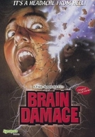 O Soro do Mal (Brain Damage)
