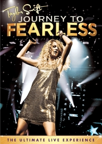 Taylor Swift: Journey To Fearless - Poster / Capa / Cartaz - Oficial 1