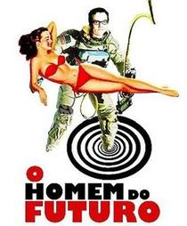 O Homem do Futuro - Poster / Capa / Cartaz - Oficial 2