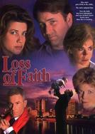 Uma Questão de Fé (Loss of Faith)