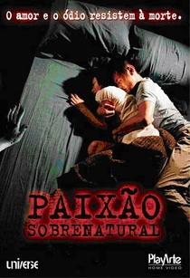 Paixão Sobrenatural - Poster / Capa / Cartaz - Oficial 1