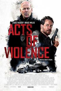 Atos de Violência - Poster / Capa / Cartaz - Oficial 1