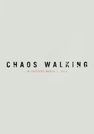 Chaos Walking (Chaos Walking)