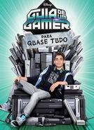 Guia de um Gamer Para Quase Tudo (1ª Temporada) (Gamer's Guide to Pretty Much Everything)