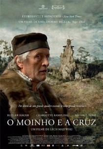 O Moinho e a Cruz - Poster / Capa / Cartaz - Oficial 5