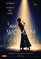 I Am Woman (I Am Woman)