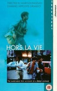 Hors la vie - Poster / Capa / Cartaz - Oficial 1