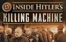 A Máquina de Mortes de Hitler (Inside Hitler's Killing Machine)
