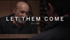 LET THEM COME Trailer | Festival 2015