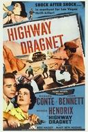 Consciência Culpada (Highway Dragnet)