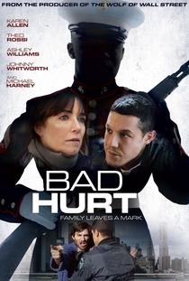 Bad Hurt - Poster / Capa / Cartaz - Oficial 2