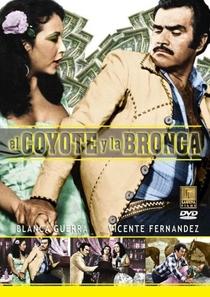 El Coyote y la bronca - Poster / Capa / Cartaz - Oficial 1