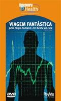 Viagem Fantástica Pelo Corpo Humano: Em Busca da Cura - Poster / Capa / Cartaz - Oficial 1