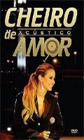 Cheiro de Amor - Acústico - Poster / Capa / Cartaz - Oficial 1