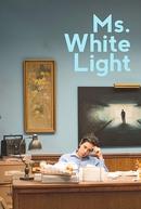 Ms. White Light (Ms. White Light)