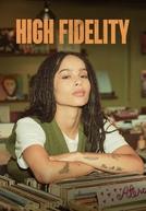 Alta Fidelidade (1ª Temporada)