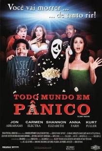 Todo Mundo em Pânico - Poster / Capa / Cartaz - Oficial 3