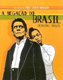 A Negação do Brasil - Poster / Capa / Cartaz - Oficial 1