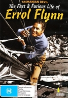 Tasmanian Devil: The Fast and Furious Life of Errol Flynn (Tasmanian Devil: The Fast and Furious Life of Errol Flynn)