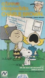 Charlie Brown - A Breve Despedida - Poster / Capa / Cartaz - Oficial 1