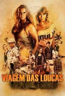 Viagem das Loucas - Poster / Capa / Cartaz - Oficial 5