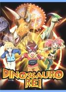 Dinossauro Rei (Dinosaur King)