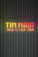 Tim Maia - Vale O Que Vier (Tim Maia - Vale O Que Vier)