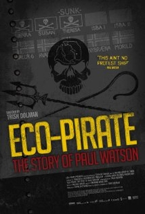 Eco-Pirata: a História do Paul Watson - Poster / Capa / Cartaz - Oficial 1
