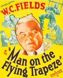 Man on the Flying Trapeze - Poster / Capa / Cartaz - Oficial 1