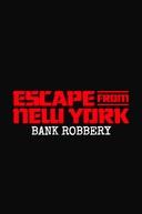 Fuga de Nova York - Assalto ao Banco (Escape From New York - Bank Robbery)
