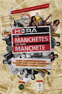 Meia Hora e as Manchetes que Viram Manchete - Poster / Capa / Cartaz - Oficial 1