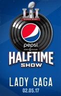 Super Bowl 51 Halftime Show: Lady Gaga (Super Bowl 51 Halftime Show: Lady Gaga)