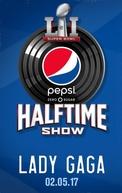 Super Bowl 51 Halftime Show: Lady Gaga (Super Bowl 51 Halftime Show: Lady Gaga)