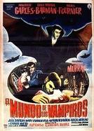El mundo de los vampiros (El mundo de los vampiros)