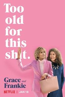 Grace and Frankie (5ª Temporada) - Poster / Capa / Cartaz - Oficial 1