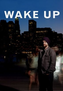 Wake Up - Poster / Capa / Cartaz - Oficial 1