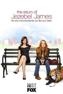 The Return of Jezebel James - Poster / Capa / Cartaz - Oficial 1