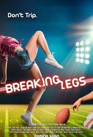Breaking Legs - Poster / Capa / Cartaz - Oficial 1