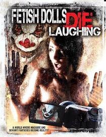 Fetish Dolls Die Laughing - Poster / Capa / Cartaz - Oficial 1