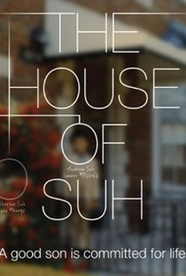 The House of Suh - Poster / Capa / Cartaz - Oficial 1