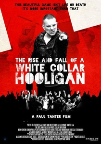 The Rise and Fall of a White Collar Hooligan - Poster / Capa / Cartaz - Oficial 2