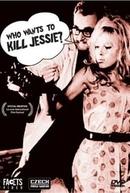 Quem quer matar Jessie? (Kdo chce zabít Jessii)