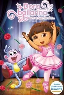 Dora a Aventureira - O Grande Show de Dança - Poster / Capa / Cartaz - Oficial 1