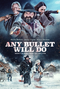 Any Bullet Will Do - Poster / Capa / Cartaz - Oficial 2