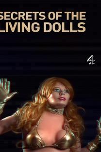 Secrets of The Living Dolls - Poster / Capa / Cartaz - Oficial 1